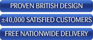 Proven British Design, Over 40 000 satisfied customers and Free Nationwide Delivery
